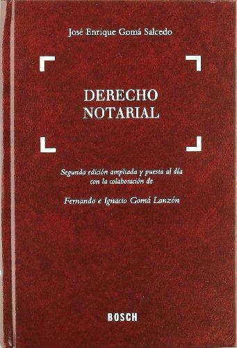 Derecho notarial por José Enrique Gomá Salcedo