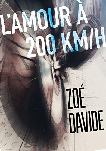 L'amour à 200 km/h
