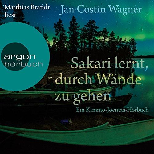 Buchseite und Rezensionen zu 'Sakari lernt, durch Wände zu gehen: Ein Kimmo-Joentaa-Hörbuch' von Jan Costin Wagner