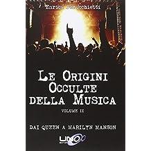 Le origini occulte della musica: 2