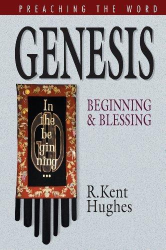 Genesis (Preaching the Word) by R.Kent Hughes (2004-10-26)