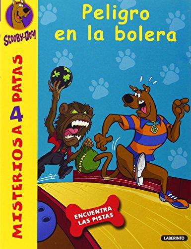 Scooby-Doo. Peligro en la bolera: 28 (Misterios a 4 patas) por James Gelsey