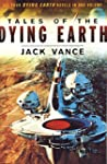 Tales of the Dying Earth: Including '...