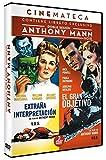 Doble sesión Anthony Mann: Extraña interpretación + El gran obje [DVD]