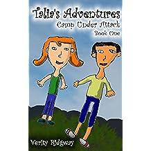 Talia's Adventures: Camp Under Attack (English Edition)