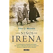 Los Ninos de Irena / Irena's Children: The Extraordinary Story of the Woman Who Saved 2.500 Children from the Warsaw Ghetto