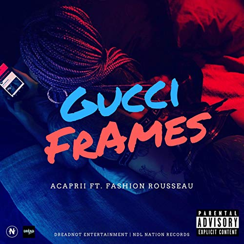 Gucci Frames (feat. Fashion Rousseau) [Explicit]