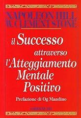 Idea Regalo - Il successo attraverso l'atteggiamento mentale positivo