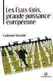 Les États-Unis : Grande Puissance européenne