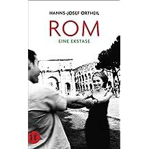 Rom. Eine Ekstase