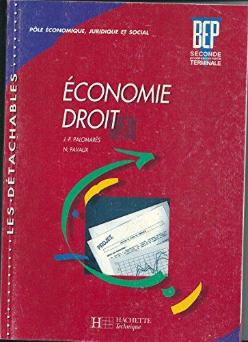 Economie - droit, seconde professionnelle, terminale, tome 1. Livre de l'élève par J.-P. Palomares, N. Pavaux