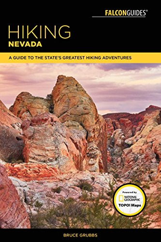 Hiking Nevada: A Guide to State's Greatest Hiking Adventures (State Hiking Guides Series) (English Edition)