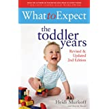 What to Expect: The Toddler Years 2nd Edition (English Edition)
