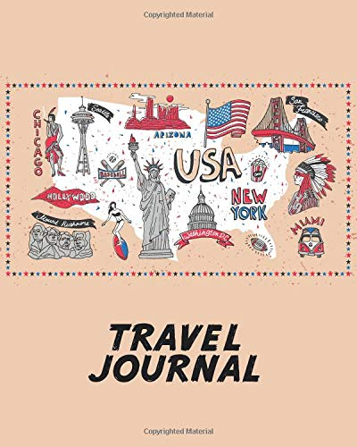 Travel Journal: Kid's Travel Journal. Fun Holiday Activity Diary And Scrapbook To Write, Draw And Stick-In. (USA Map, Vacation Notebook, American Landmarks)