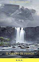 Il carro di fuoco: L'arrivo degli alieni
