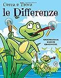 Cerca e Trova le Differenze: Libro di attività per bambini, Trova 5 differenze tra due immagini con risposte, Enigmistica giochi educativi.