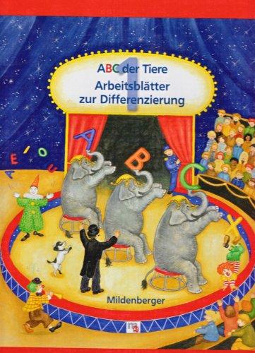 ABC der Tiere: Arbeitsblätter zur Differenzierung