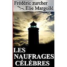 LES NAUFRAGES CÉLÈBRES
