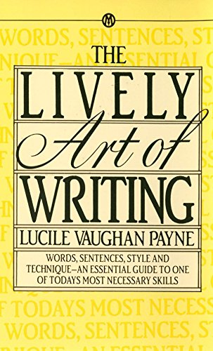 The Lively Art of Writing (Mentor)