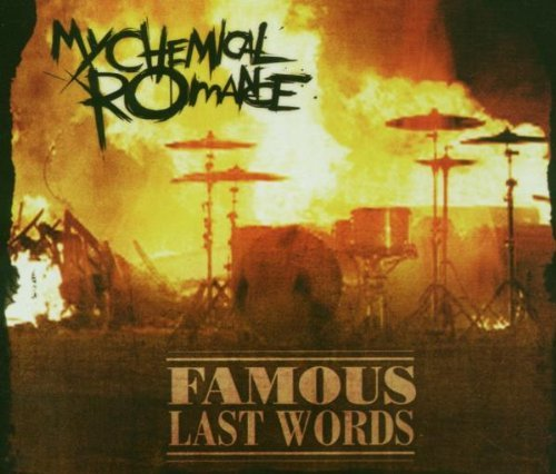 Famous Last Words By My Chemical Romance (2007-02-26)
