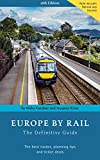Europe by Rail: The Definitive Guide - Nicky Gardner, Susanne Kries