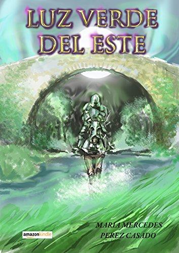 LUZ VERDE DEL ESTE por Maria Mercedes Perez Casado