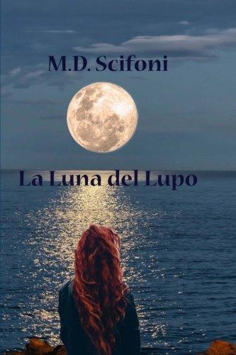 La Luna Del Lupo: Volume 1