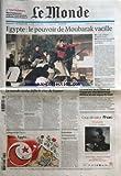 Telecharger Livres MONDE LE No 20535 du 30 01 2011 EGYPTE LE POUVOIR DE MOUBARAK VACILLE LE MONDE ARABE DEFIE LE MUR DE LA PEUR LE NORD EST DE LA CHINE EST FRAPPE PAR UNE SECHERESSE INTENSE ET UNE VAGUE DE FROID JEANNENEY L ARGENT ET LA LOI LE REGARD DE PLANTU (PDF,EPUB,MOBI) gratuits en Francaise