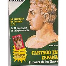 LA CONQUISTA DE GRANDA (3) ; LA II GUERRA DE LA INDEPENDENCIA ; CARTAGO EN ESPAÑA, EL PODER DE LOS BARCA ; OTROS.