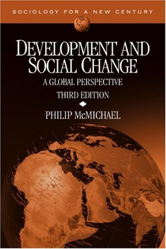 Development and Social Change: A Global Perspective (Sociology for a New Century Series) by Philip McMichael (2004-02-19)