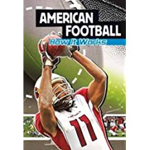 American Football: How It Works (The Science of Sport) by Agnieszka Biskup (2012-08-10)
