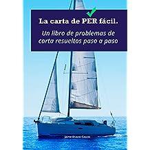 La carta de PER fácil.: Un libro de problemas de carta resueltos paso a paso.