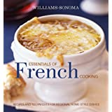 Williams-Sonoma Essentials of French Cooking (The Essentials)