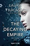 The Decaying Empire - Édition française: Volume 2 (Saga The Vanishing Girl)