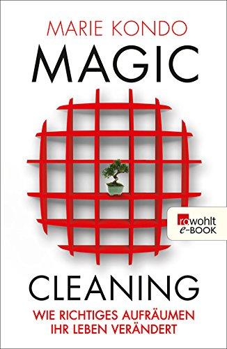 Buchseite und Rezensionen zu 'Magic Cleaning: Wie richtiges Aufräumen Ihr Leben verändert' von Marie Kondo