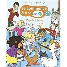 Je commence à lire en BD - CP : Pagaille à l'école