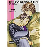 The President's Time (Yaoi)