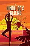 Hindu Sex Aliens (The Island Trilogy Book 3) (English Edition)