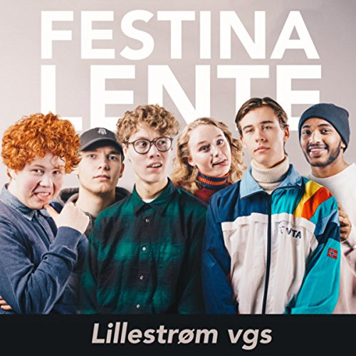 Festina Lente Lillestrøm Vgs Von Snoggern Et Eller Annenth Jenny