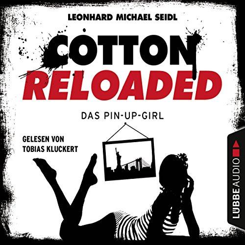Buchseite und Rezensionen zu 'Das Pin-up-Girl (Cotton Reloaded 31)' von Leonhard Michael Seidl