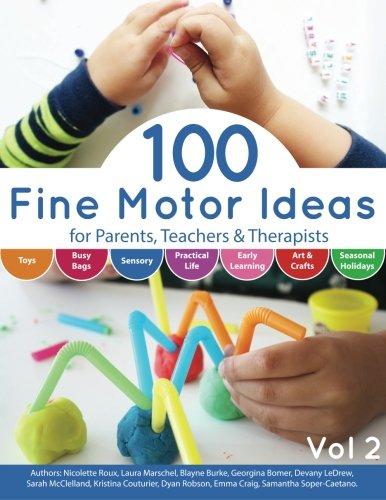 100-fine-motor-ideas-for-parents-teachers-therapists-volume-2