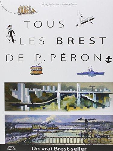 Tous les Brest de Pierre Peron