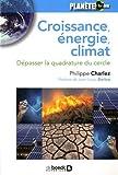 Croissance, énergie, climat : dépasser la quadrature du cercle   Charlez, Philippe. Auteur