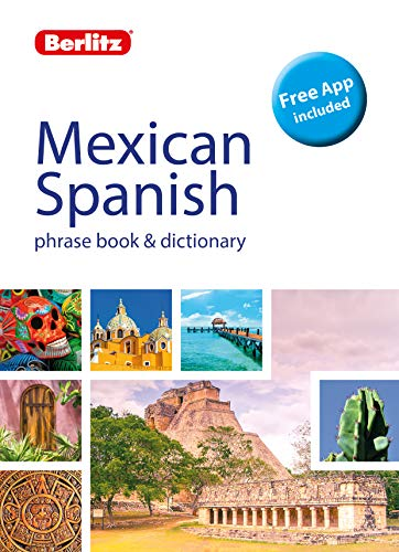 Berlitz Phrase Book & Dictionary Mexican Spanish(Bilingual dictionary) (Berlitz Phrasebooks)
