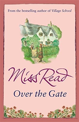 Over the Gate (Fairacre) by Miss Read (2007-08-02)