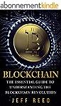 Blockchain: The Essential Guide to Un...