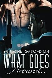 What Goes Around...: The Santoro Stories (Volume 4) by Sandrine Gasq-Dion (2016-02-08)
