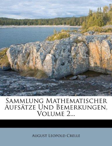 Sammlung mathematischer Aufsätze und Bemerkungen
