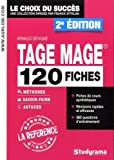 Tage Mage : 120 fiches méthodes, savoir-faire et astuces by Arnaud Sévigné (2015-06-08)