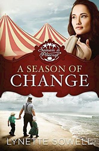 A Season Of Change Seasons In Pinecraft Book 1